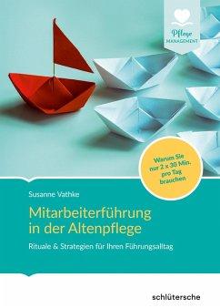 Mitarbeiterführung in der Altenpflege (eBook, PDF) - Vathke, Susanne