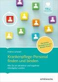Krankenpflege-Personal finden und binden (eBook, PDF)