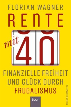 Rente mit 40 (eBook, ePUB) - Wagner, Florian
