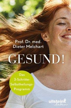 Gesund! (eBook, ePUB) - Melchart, Dieter