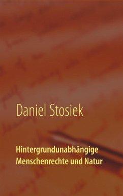 Hintergrundunabhängige Menschenrechte und Natur (eBook, ePUB)