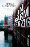 Unbarmherzig / Jan Fischer und Charlotte Sander Bd.2 (eBook, ePUB)