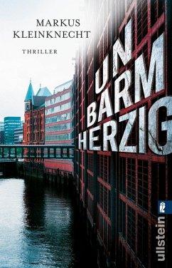 Unbarmherzig / Jan Fischer und Charlotte Sander Bd.2 (eBook, ePUB) - Kleinknecht, Markus