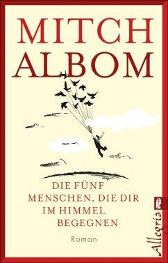 Die fünf Menschen, die dir im Himmel begegnen (eBook, ePUB) - Albom, Mitch