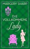 Die vollkommene Lady (eBook, ePUB)