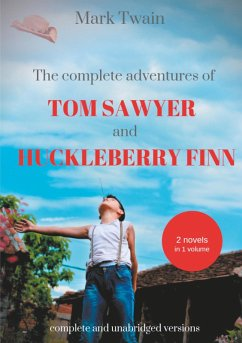 The Complete Adventures of Tom Sawyer and Huckleberry Finn (eBook, ePUB)