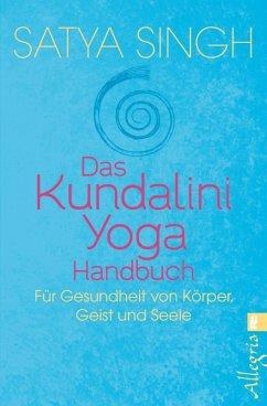 Das Kundalini Yoga Handbuch (eBook, ePUB) - Singh, Satya