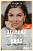 Starkes weiches Herz (eBook, ePUB)