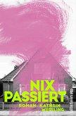 Nix passiert (eBook, ePUB)