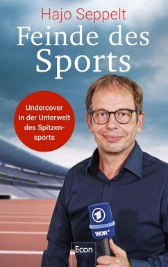 Feinde des Sports (eBook, ePUB) - Seppelt, Hajo