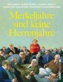 Merkeljahre sind keine Herrenjahre (eBook, ePUB)