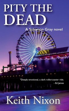 Pity The Dead (Detective Solomon Gray, #5) (eBook, ePUB)