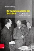 Der Parlamentarische Rat 1948-1949 (eBook, PDF)