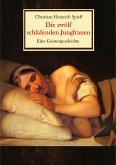 Die zwölf schlafenden Jungfrauen - Eine Geistergeschichte