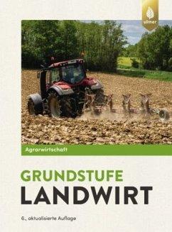 Agrarwirtschaft Grundstufe Landwirt - Lochner, Horst; Breker, Johannes