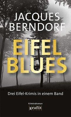 Eifel-Blues - Berndorf, Jacques