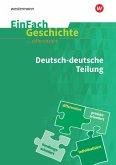 Deutsch-deutsche Teilung. EinFach Geschichte ... differenziert