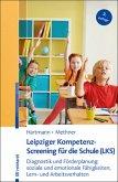 Leipziger Kompetenz-Screening für die Schule (LKS)