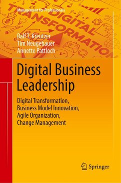 Digital Business Leadership - Kreutzer, Ralf T.; Neugebauer, Tim; Pattloch, Annette