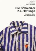 Schweizer KZ-Häftlinge