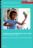 Instagram und YouTube der (Pre-) Teens