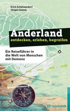 Anderland entdecken, erleben, begreifen - Schützendorf, Erich; Datum, Jürgen