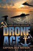 Drone Ace A James Barlow Adventure (eBook, ePUB)