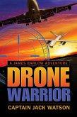 Drone Warrior A James Barlow Adventure (eBook, ePUB)