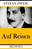 Auf Reisen (eBook, ePUB)