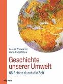 Geschichte unserer Umwelt (eBook, ePUB)