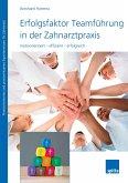 Erfolgsfaktor Teamführung in der Zahnarztpraxis (eBook, PDF)