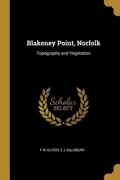 Blakeney Point, Norfolk: Topography and Vegetation