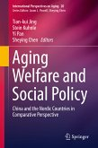 Aging Welfare and Social Policy (eBook, PDF)