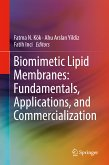 Biomimetic Lipid Membranes: Fundamentals, Applications, and Commercialization (eBook, PDF)