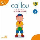 Caillou - Folgen 251-259: Caillou lernt Bowling (MP3-Download)
