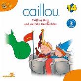 Caillou - Folgen 167-178: Caillous Burg (MP3-Download)