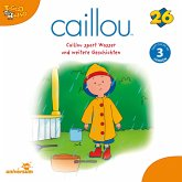 Caillou - Folgen 278-286: Caillou spart Wasser (MP3-Download)