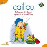 Caillou - Folgen 25-37: Caillou und der Bagger (MP3-Download)