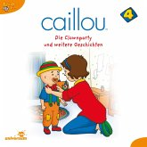 Caillou - Folgen 38-49: Die Clownparty (MP3-Download)