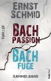 Thriller Sammelband: Bachpassion und Bachfuge (eBook, ePUB)