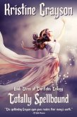 Totally Spellbound (The Fates Trilogy, #3) (eBook, ePUB)