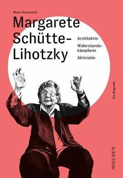 Margarete Schütte-Lihotzky - Horncastle, Mona