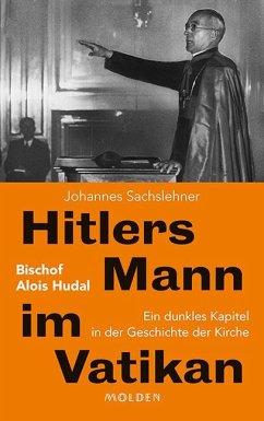 Hitlers Mann im Vatikan - Sachslehner, Johannes