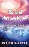 The Soul Already Knows (eBook, ePUB)