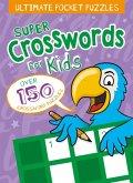 Ultimate Pocket Puzzles: Super Crosswords for Kids