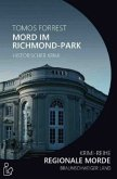 MORD IM RICHMOND-PARK - REGIONALE MORDE