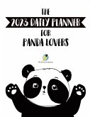 The 2023 Daily Planner for Panda Lovers