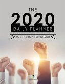 The 2020 Daily Planner for the Top Performer
