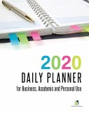 2020 Daily Planner for Business, Academic and Personal Use