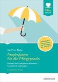 Prophylaxen für die Pflegepraxis